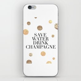 BUT FIRST CHAMPAGNE, Save Water Drink Champagne,Alcohol Sign,Drink Sign,Celebrate Life Quote,Bar Dec iPhone Skin