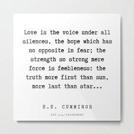 18  | E.E. Cummings Quotes | 200110 Metal Print