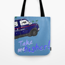 Take me higher! Tote Bag
