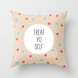 Treat Yo Self II Throw Pillow