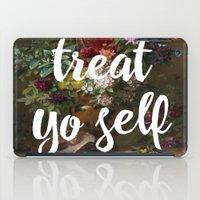 treat yo self iPad Cases featuring treat yo self by ecce