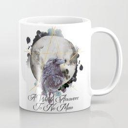 A Witch Answers To No Man Coffee Mug
