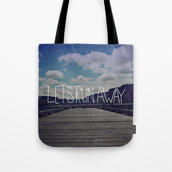Let's Run Away: Detroit Lake, Oregon Tote Bag