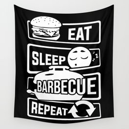 Eat Sleep Barbecue Repeat - Grill BBQ Smoker Wall Tapestry