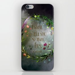 I want to tell you so many lies. Cardan iPhone Skin