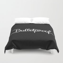 Bulletproof Duvet Cover