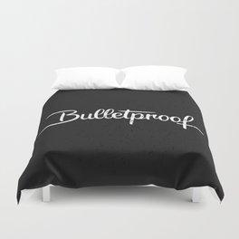 Bulletproof Duvet Cover