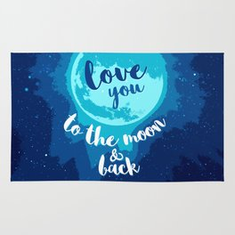 QUOTE Love You To The Moon And Back Rug