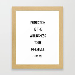 Quotes: Lao Tzu: Perfection Framed Art Print