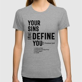 Your Sins Do Not Define You Tee Gift   Christian Apparel T-shirt