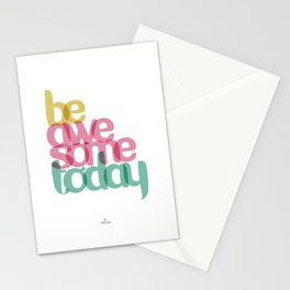 Be awesome today Stationery Cards