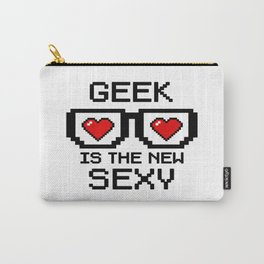 Geek is the New Sexy Carry-All Pouch