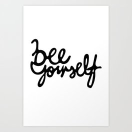 Bee Yourself Typography Art Print