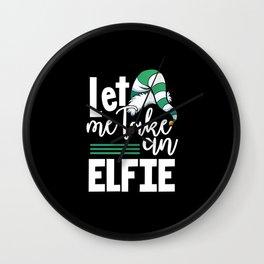 Let me take an Elfie Wall Clock
