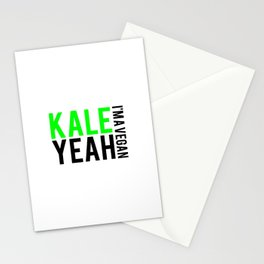 kale yeah i'm a vegan. Stationery Cards