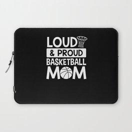 Proud Basketball Mom Laptop Sleeve