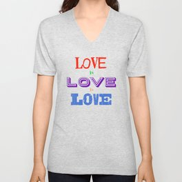 Love is love is love Unisex V-Neck