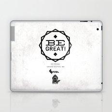 Be Great. Laptop & iPad Skin