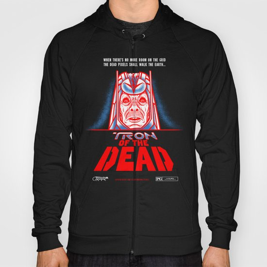 Tron of the dead Hoody