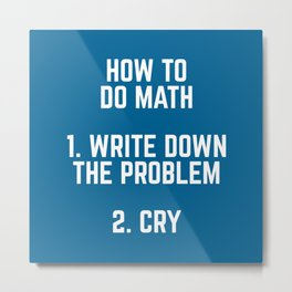 How To Do Math Funny Quote Metal Print