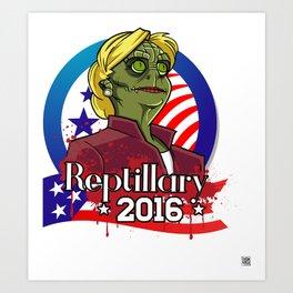 Reptillary Clinton for president 2016 Art Print