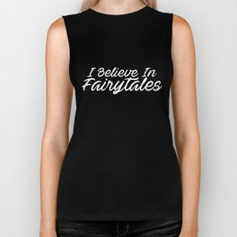 I Believe In Fairytales Princess  autism Biker Tank