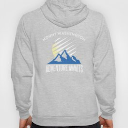 Mount Washington Adventure Awaits Mountain Climbing New Hampshire Hoody