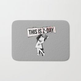 This is Z-Day - (gray backing) Bath Mat