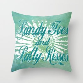 Sandy Toes and Salty Kisses with Nautilus Shell Graphic Design Throw Pillow