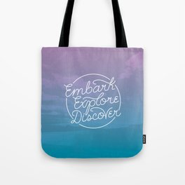 Embark Explore Discover (monoline) Tote Bag