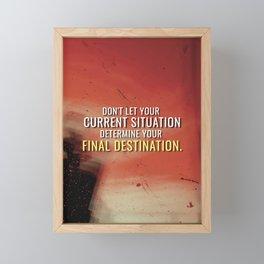Your Final Destination Framed Mini Art Print