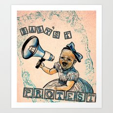 Baby's First Protest Art Print