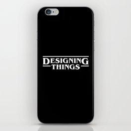 Designing Things (In White) iPhone Skin
