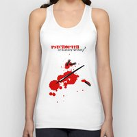 writer Tank Tops featuring Psychopath or mystery writer? by yokana