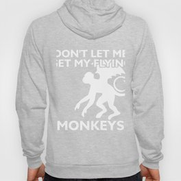 Wizard don't let me get my flying monkey halloween Hoody