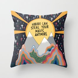 Nobody can steal your magic Throw Pillow
