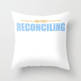 Accountant Accounting Reconciling Profession Gift Throw Pillow
