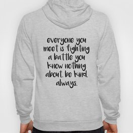 SKAM - Everyone you meet is fighting a battle you know nothing about Hoody
