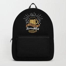 Life is Brewtiful | Beer Brewer Oktoberfest Backpack