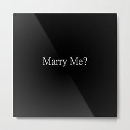 Marry Me? Proposal Tools Metal Print