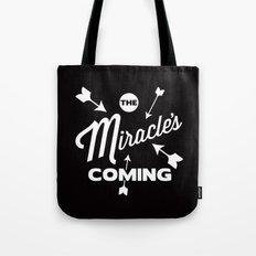 miracle Tote Bag