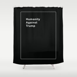 Humanity Against Trump - Political Take on Cards Against Humanity Shower Curtain