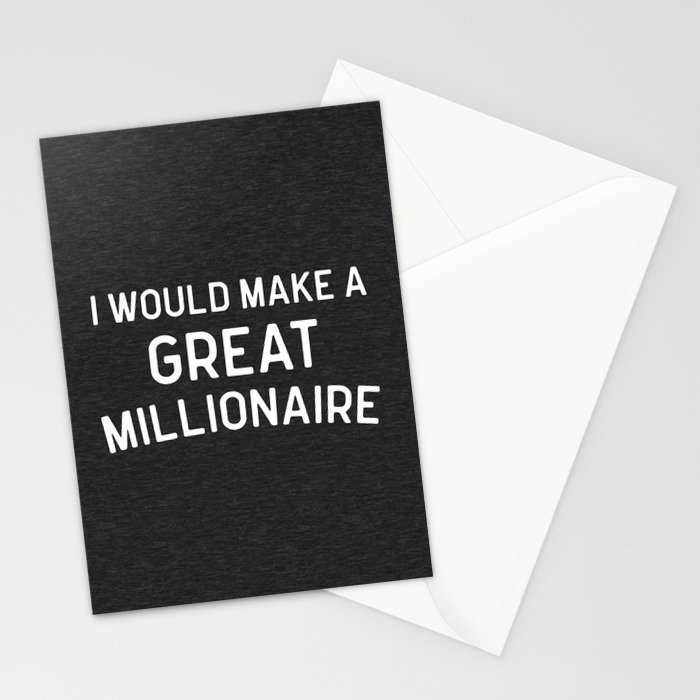 A Great Millionaire Funny Quote Stationery Cards