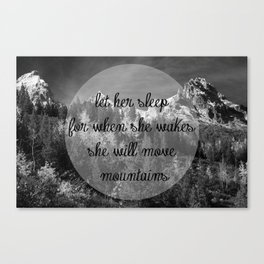 Let Her Sleep... [Inspirational Quote] Canvas Print