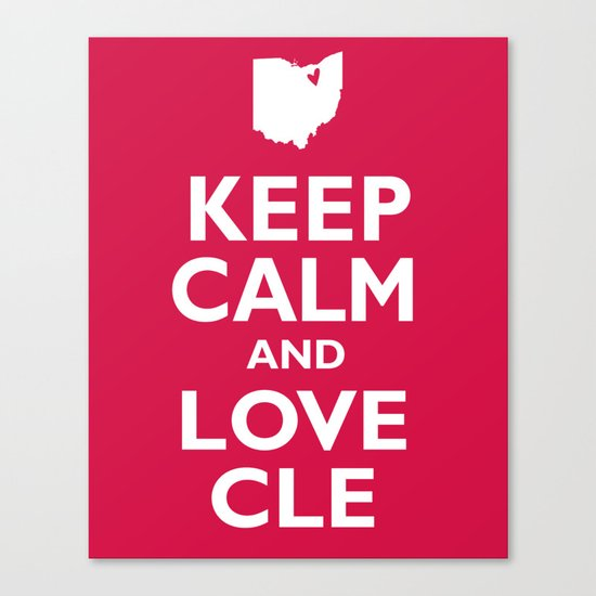 Keep Calm and Love CLE Canvas Print