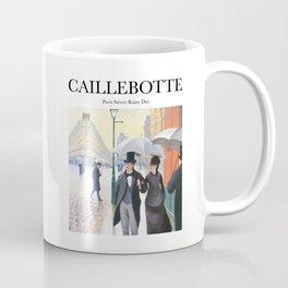 Caillebotte - Paris Street; Rainy Day Coffee Mug