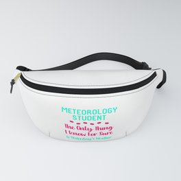 Meteorology Student Yesterday's Weather Quote Fanny Pack
