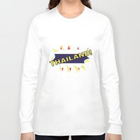 thailand Long Sleeve T-shirts featuring Thailand by mailboxdisco