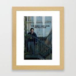 For God's Sake John  Framed Art Print
