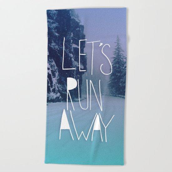 Let's Run Away: Rainier National Forest, Oregon Beach Towel